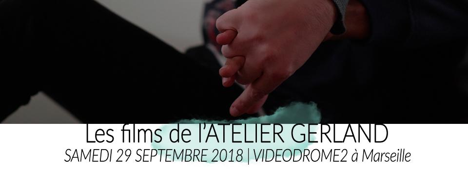 Soirée films d'ateliers de GERLAND | Vidéodrome 2