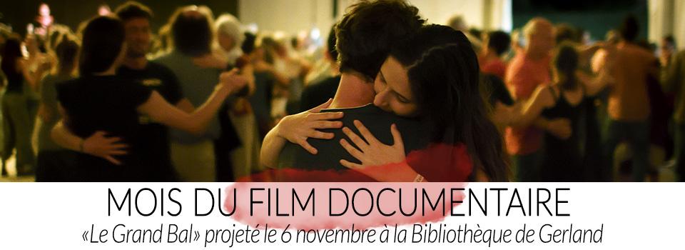 """Mois du Film Documentaire : projection de """"Le Grand Bal"""""""