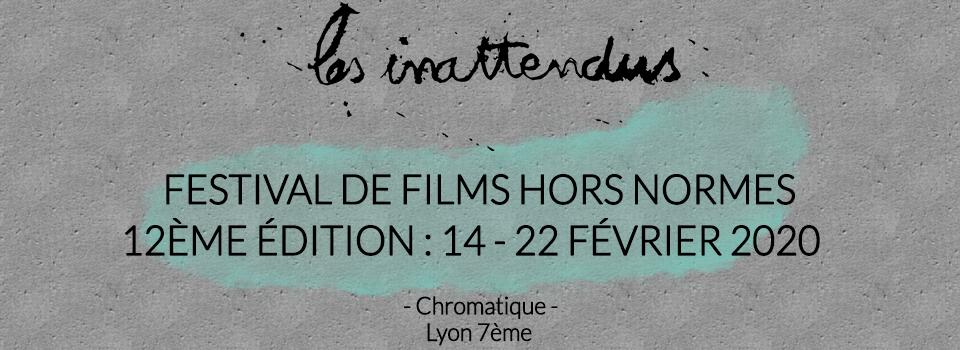 Les Inattendus 2020 : du 14 au 22 février chez Chromatique !