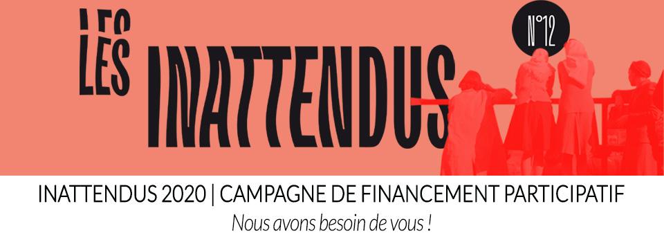 Les Inattendus 2020 | Campagne de financement participatif : soutenez le festival !